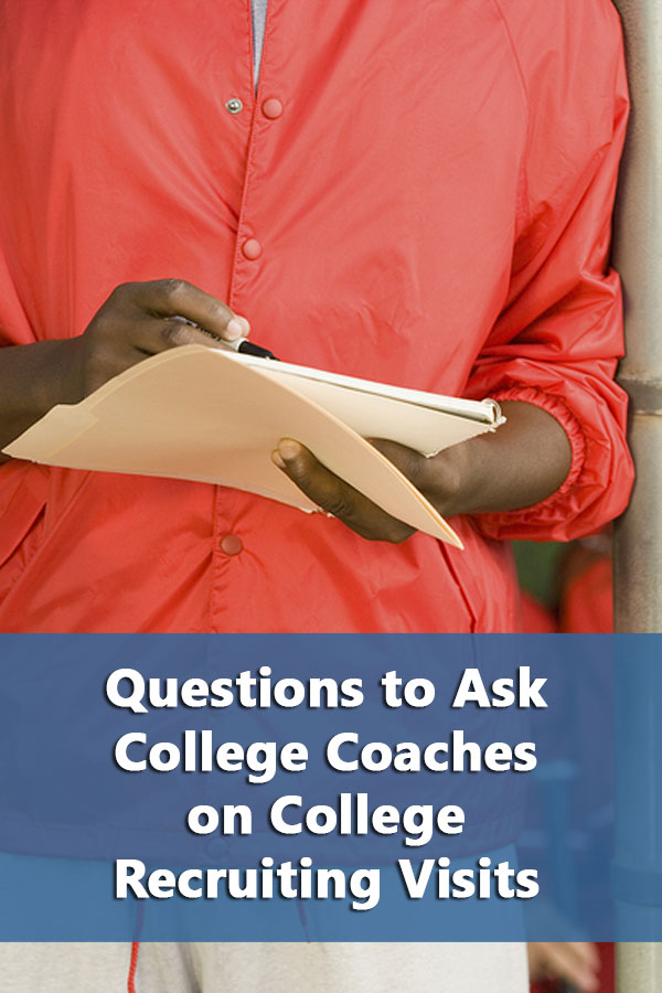 Comprehensive list of questions to ask college coaches during a college visit. #GetRecruited