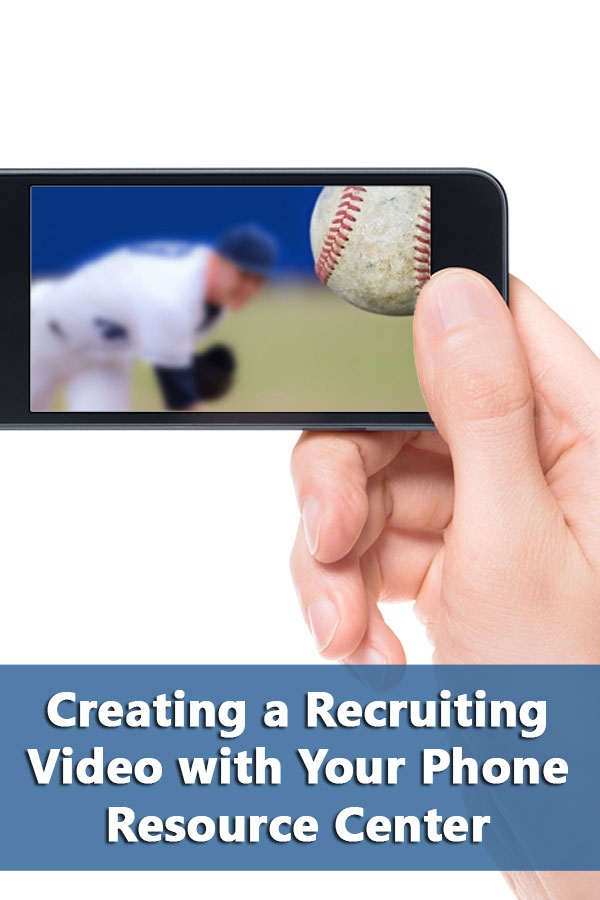 Checklist of Resources for Creating a Recruiting Video with Your Phone including equipment and free apps.