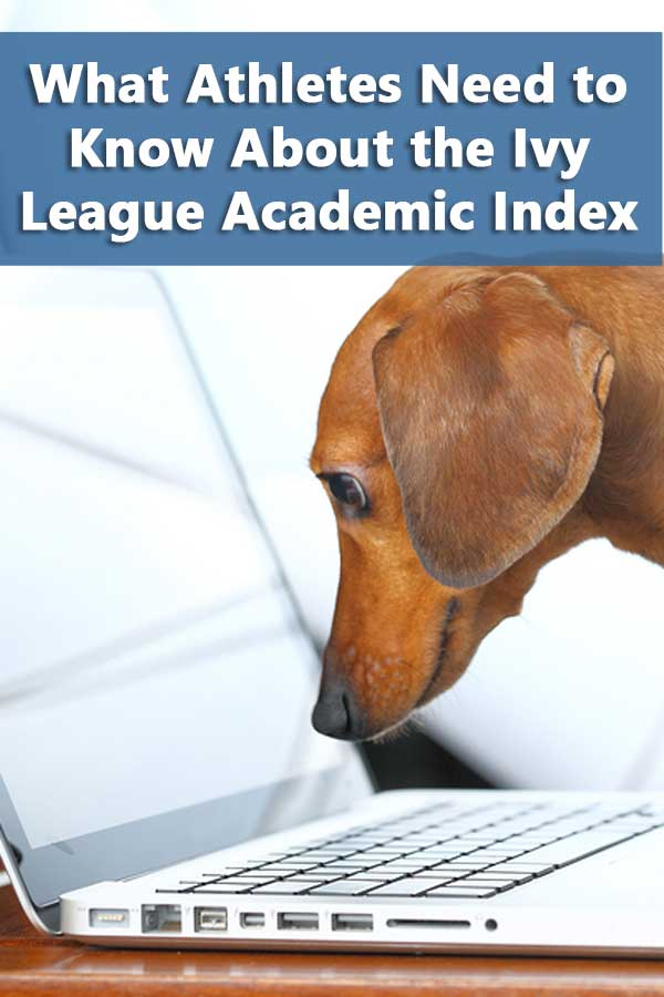 Listing of resources explaining the ivy league academic index and implications for recruiting.